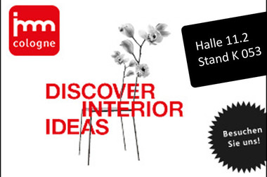 Visit us at imm cologne 2017